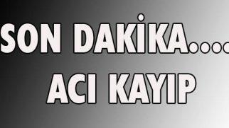 SON DAKİKA….