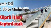 Köprü İşleri Yaptırılacak